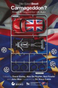 Carmageddon Brexit & Beyond for UK Auto